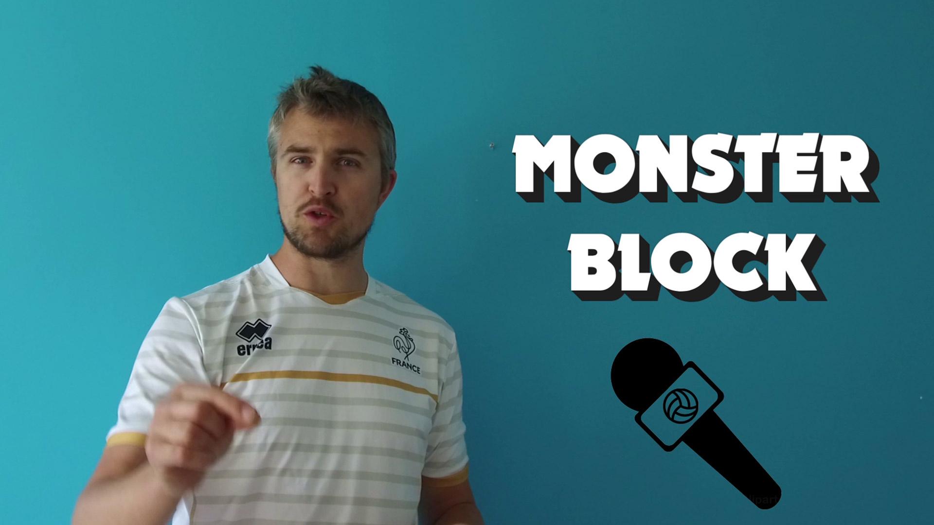 Yoan vous présente le Monster Block